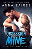 Obsession Mine (Tormentor Mine Book 2) (Volume 2)