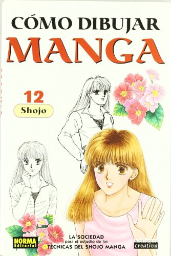 Como Dibujar Manga 12 Shojo / How To Draw Manga 12 Shojo (Spanish Edition)