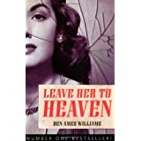 Leave Her to Heaven (Rediscovered Classics)