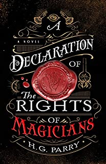 Book Cover: A Declaration of the Rights of Magicians