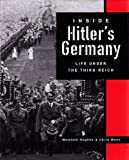 Inside Hitler's Germany, Matthew Hughes and Chris Mann, 1567316212