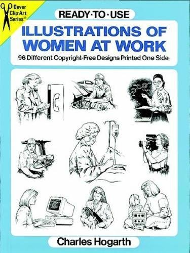 Ready-to-Use Illustrations of Women at Work: 96 Different Copyright-Free Designs Printed One Side (Dover Clip Art Ready-to-Use)