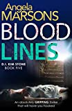 Blood Lines: An absolutely gripping thriller that will have you hooked (Detective Kim Stone crime thriller series Book 5) (kindle edition)
