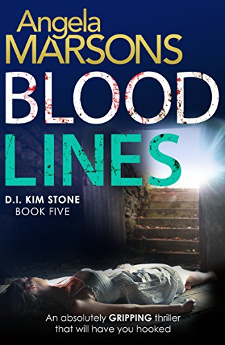 :BETTER: Blood Lines: An Absolutely Gripping Thriller That Will Have You Hooked (Detective Kim Stone Crime Thriller Series Book 5). Located herself Groups apply become