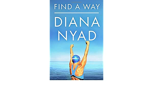 Find a Way: Amazon.es: Diana Nyad: Libros en idiomas extranjeros