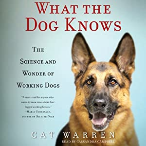 What the Dog Knows Audiobook