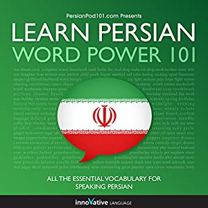 Learn Persian - Word Power 101 Audiobook