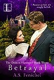Betrayal (The Demon Hunters Book 3)