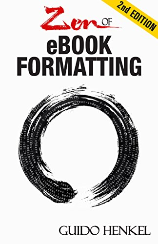 zen-of-ebook-formatting-a-step-by-step-guide-to-format-ebooks-for-kindle-and-epub