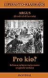 Pro Kio?, Argus and Friedrich Wilhelm Ellersiek, 1595691103