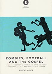 Zombies, Football and the Gospel