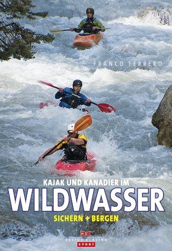Price comparison product image Kajak und Kanadier im Wildwasser