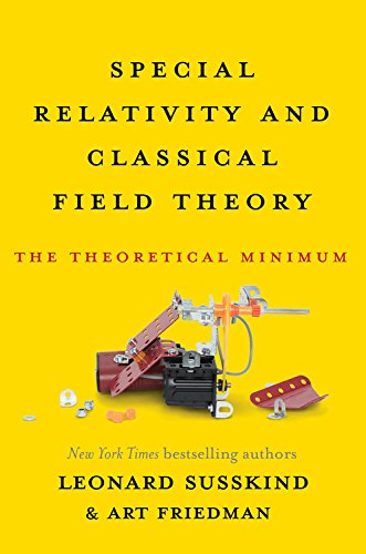 Special Relativity and Classical Field Theory: The Theoretical Minimum cover