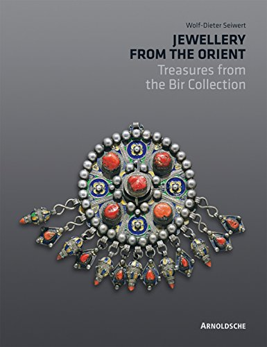 Jewellery from the Orient: Treasures from the Dr. Bir Collection