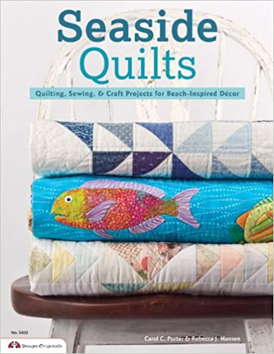 Seaside Quilts: Quilting & Sewing Projects for Beach-Inspired ... : seaside quilt - Adamdwight.com