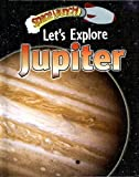 Let's Explore Jupiter, Helen Orme and David Orme, 0836879406