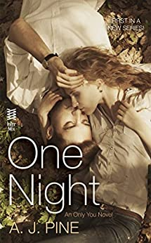 One Night: An Only You Novel by [Pine, A. J.]