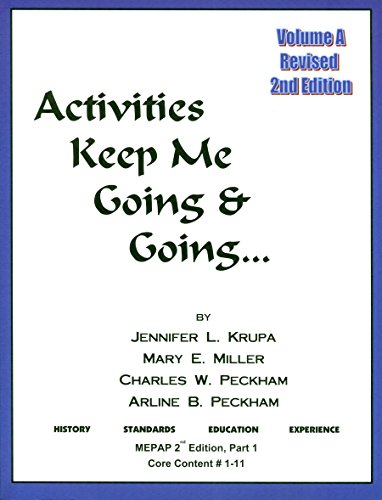 Activities Keep Me Going and Going, Volume A (Activities Keep Me Going & Going), by Jennifer Krupa, Mary Miller, Charles Peckham, Arline P