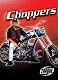 Choppers (Torque Books: Motorcycles) (Torque: Motorcycles)