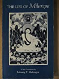 The Life of Milarepa, Gtsan-smyon He-ru-Ka and Lobsang Phuntshok Lhalungpa, 0877737592