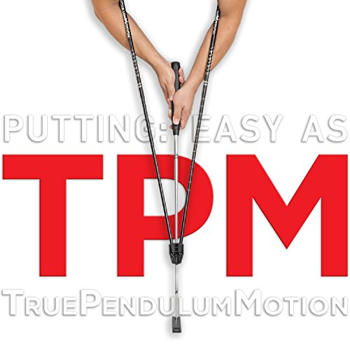 True Pendulum Motion (TPM Golf) - As Seen On Golf Channel's School of Golf - Golf Putting Training Aid - Putter, Stance, Easy Set Up, Instant Feedback, Juniors, Kids, Adults, Putting (Putting Trainer)