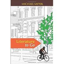 Literature to Go
