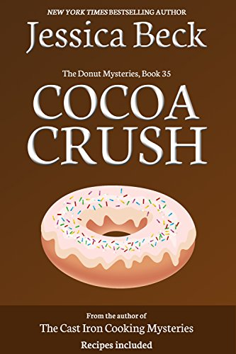 Cocoa Crush (The Donut Mysteries Book 35) by [Beck, Jessica]