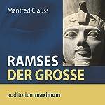 Ramses der Große | Manfred Clauss