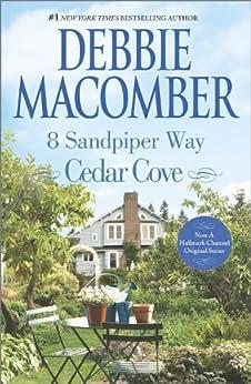 8 Sandpiper Way (A Cedar Cove Novel) by [Macomber, Debbie]
