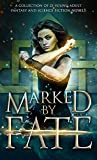 img - for Marked by Fate: A Young Adult Fantasy and Science Fiction Collection book / textbook / text book