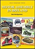 img - for Motor Assembly In Ireland (Irish Transport Series) book / textbook / text book