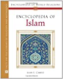 img - for Encyclopedia of Islam (Encyclopedia of World Religions) book / textbook / text book