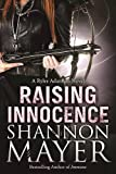 Raising Innocence: A Rylee Adamson Novel, Book 3