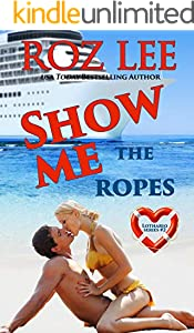 Show Me the Ropes (Lothario Book 2)