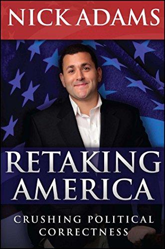 Retaking America: Crushing Bureaucratic Correctness