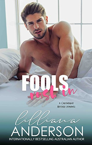 Fools Rush In (Cartwright Brothers Book 2) by [Anderson, Lilliana]