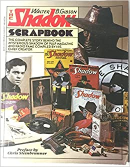 Book The Shadow Scrapbook (Harvest/HBJ Book) by Walter Brown Gibson (1979-01-05)