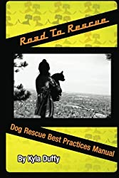 Road to Rescue: Rescue Best Practices Manual