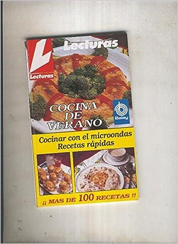 Cocina de verano: Cocinar con el microondas, recetas rapidas ...