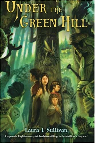 Under the green hill laura l sullivan 9780312551490 amazon under the green hill laura l sullivan 9780312551490 amazon books fandeluxe Choice Image