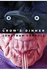 The Crow's Dinner Hardcover
