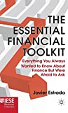 img - for The Essential Financial Toolkit: Everything You Always Wanted To Know About Finance But Were Afraid To Ask (Iese Business Collection) by Estrada Javier (2011-01-15) Hardcover book / textbook / text book