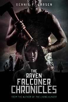 The Raven Falconer Chronicles by [Larsen, Dennis]