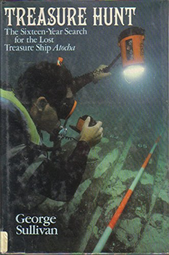 (Treasure Hunt: The Sixteen-Year Search for the Lost Treasure Ship Atocha)