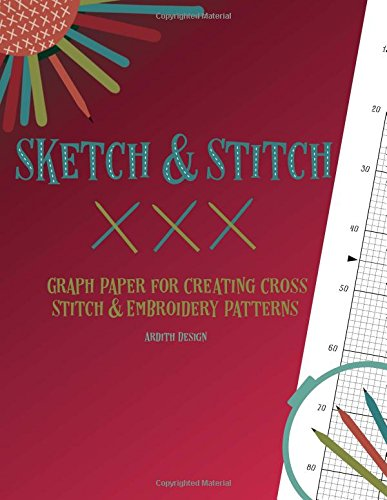 Sketch And Stitch Graph Paper For Creating Cross Stitch And
