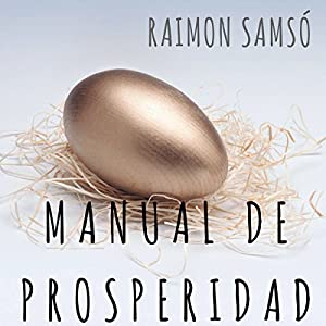 Manual de Prosperidad [Prosperity Handbook] Audiobook