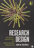 img - for Research Design: Qualitative, Quantitative, and Mixed Methods Approaches, 4th Edition book / textbook / text book