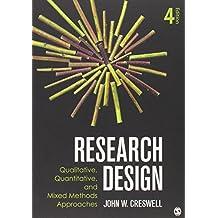 Research Design: Qualitative, Quantitative, and Mixed Methods Approaches