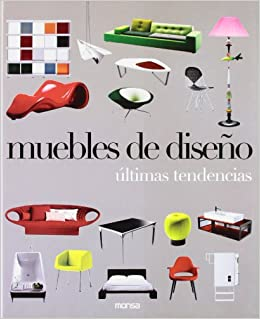 Muebles de diseño. Ultimas tendencias Industrial Design ...