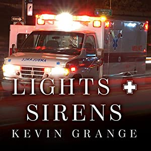 Lights and Sirens Audiobook